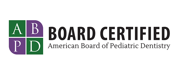 Board Certified, American Board of Pediatric Dentistry